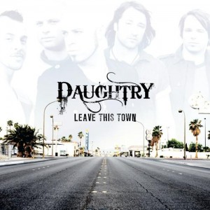 Daughtry-Leave-This-Town